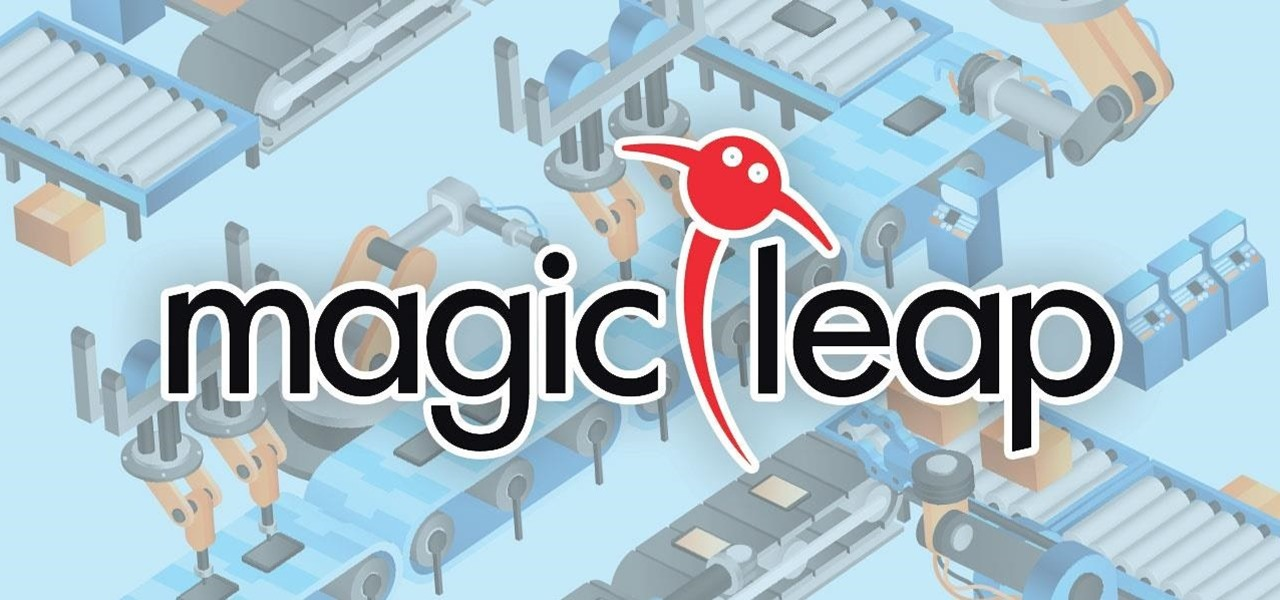 Magic Leap's Latest Job Posting Shows They're Getting Ready for Mass Production